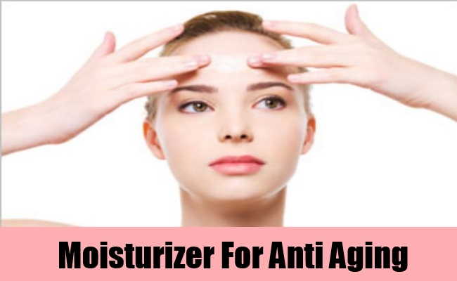 Moisturizer For Anti Aging