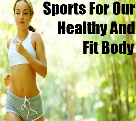 Healthy And Fit Body