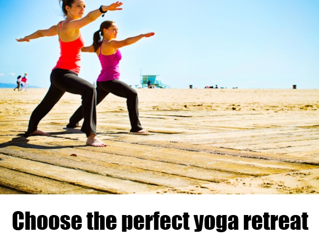 Choose the perfect yoga retreat