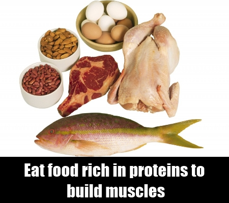 Eat food rich in proteins