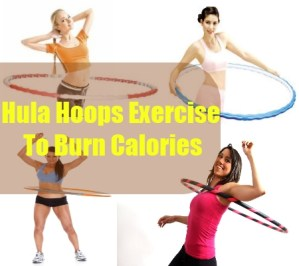 Hula Hoops Exercise To Burn Calories