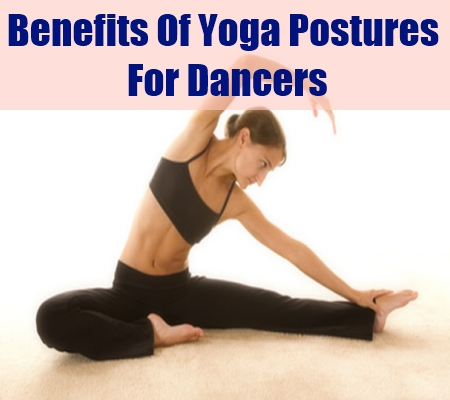 Yoga Postures And Its Benefits For Dancers