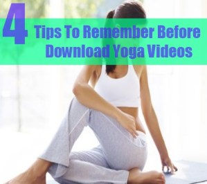 Tips To Download Yoga Videos