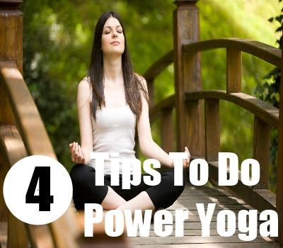 How To Do Power Yoga