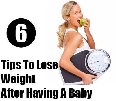 Lose Weight After Having A Baby And Stay Healthy