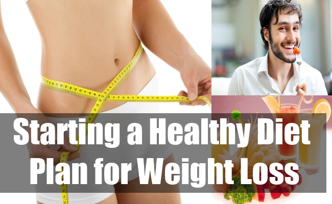 Starting a Healthy Diet Plan for Weight Loss