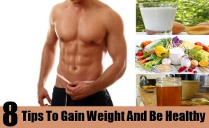 Tips To Gain Weight And Be Healthy