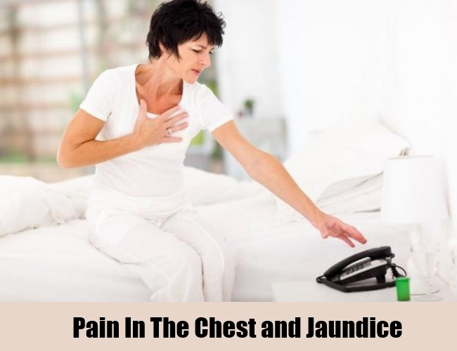 Pain In The Chest and Jaundice