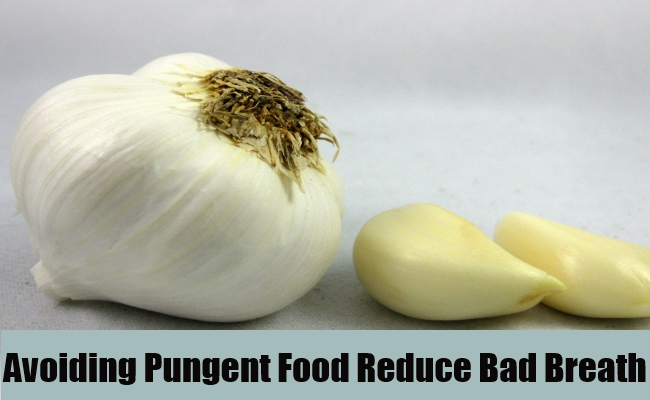 Avoid Strong, Pungent Foods