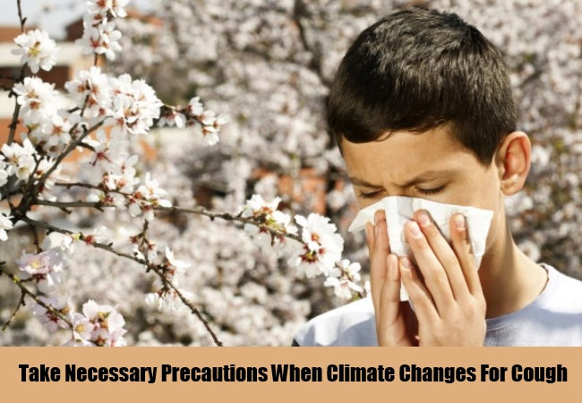 Take Necessary Precautions When Climate Changes