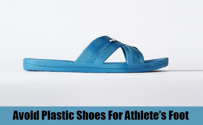 Avoid plastic shoes