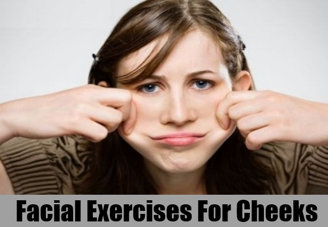 Facial Exercises for Cheeks