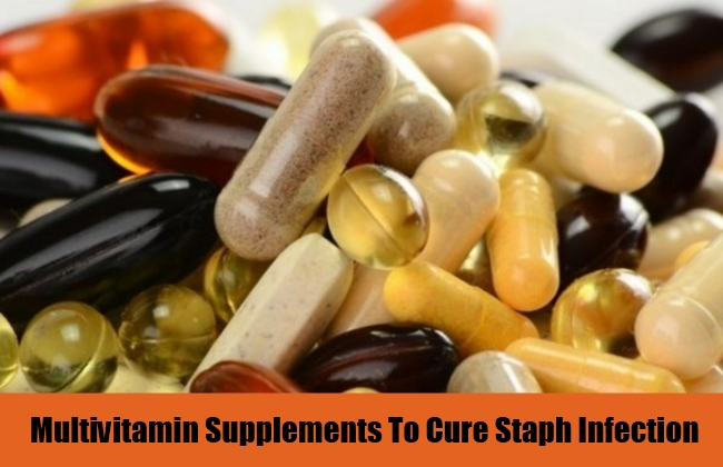 Multivitamin Supplements To Cure Staph Infection