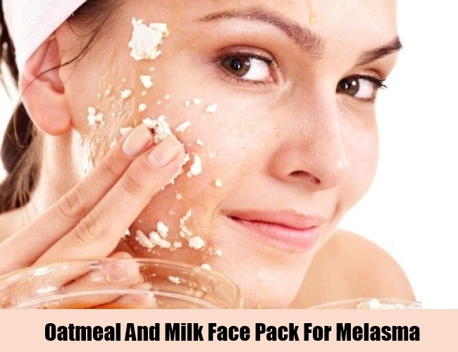 Oatmeal And Milk Face Pack For Melasma