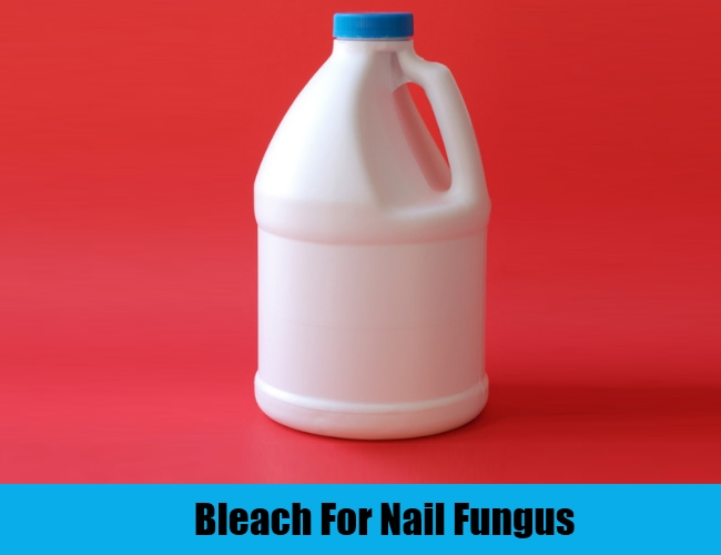 Bleach For Nail Fungus
