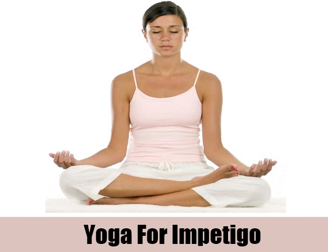 Yoga For Impetigo