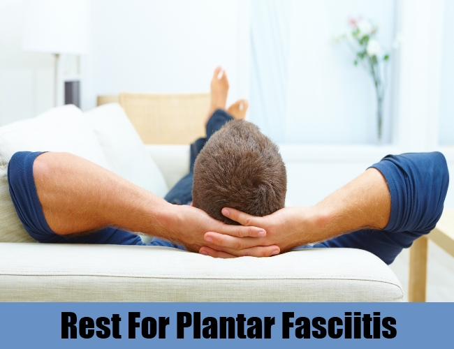 Rest For Plantar Fasciitis