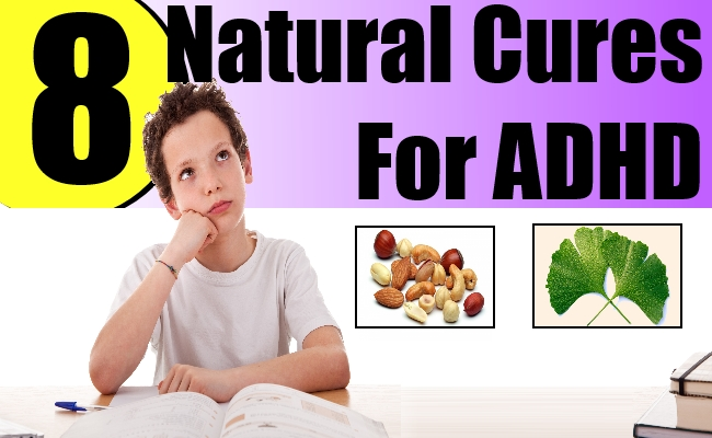 947800775cc 8 Natural Cures For ADHD – Natural Home Remedies & Supplements