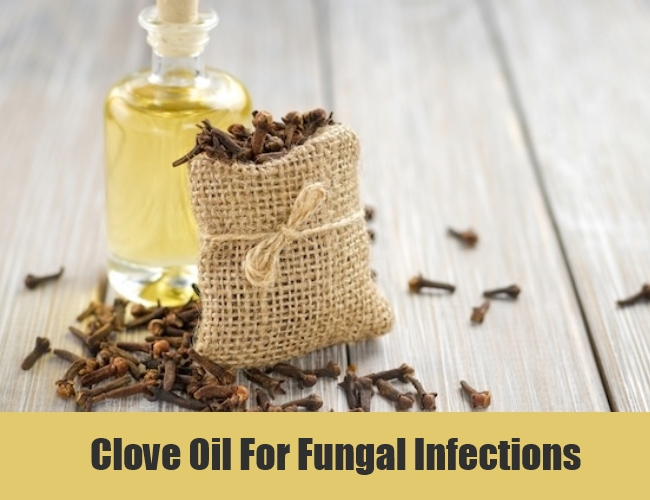 Clove Oil For Fungal Infections