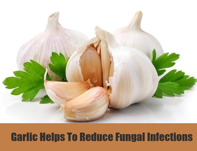 Garlic Helps To Reduce Fungal Infections