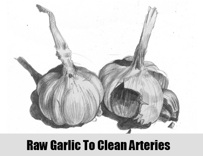Raw Garlic To Clean Arteries