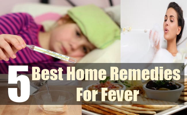 5 Best Home Remedies For Fever