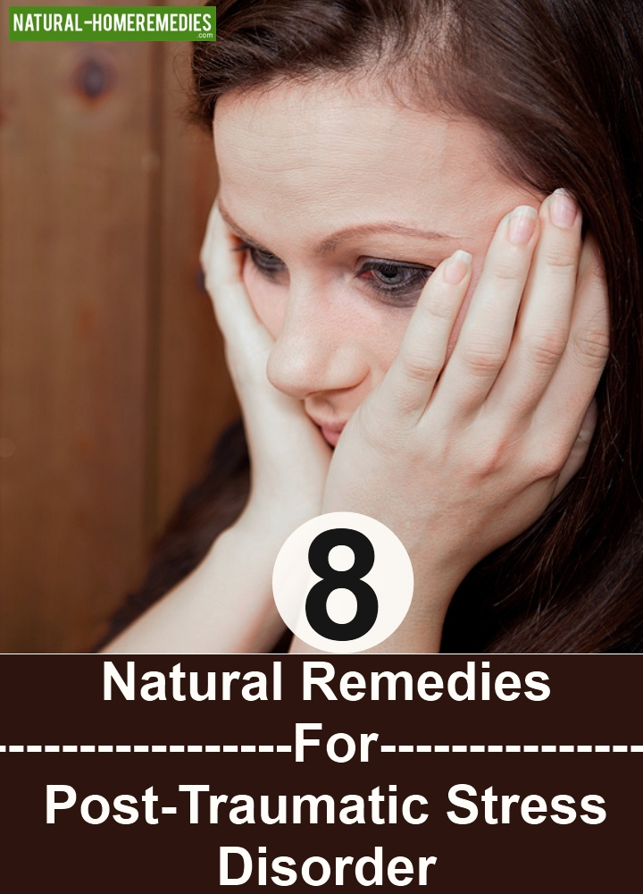 Natural Remedies For Post-Traumatic Stress Disorder