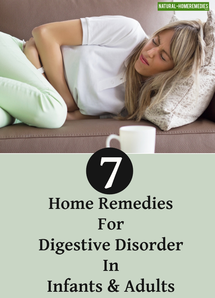 Home Remedies For Digestive Disorder In Infants And Adults