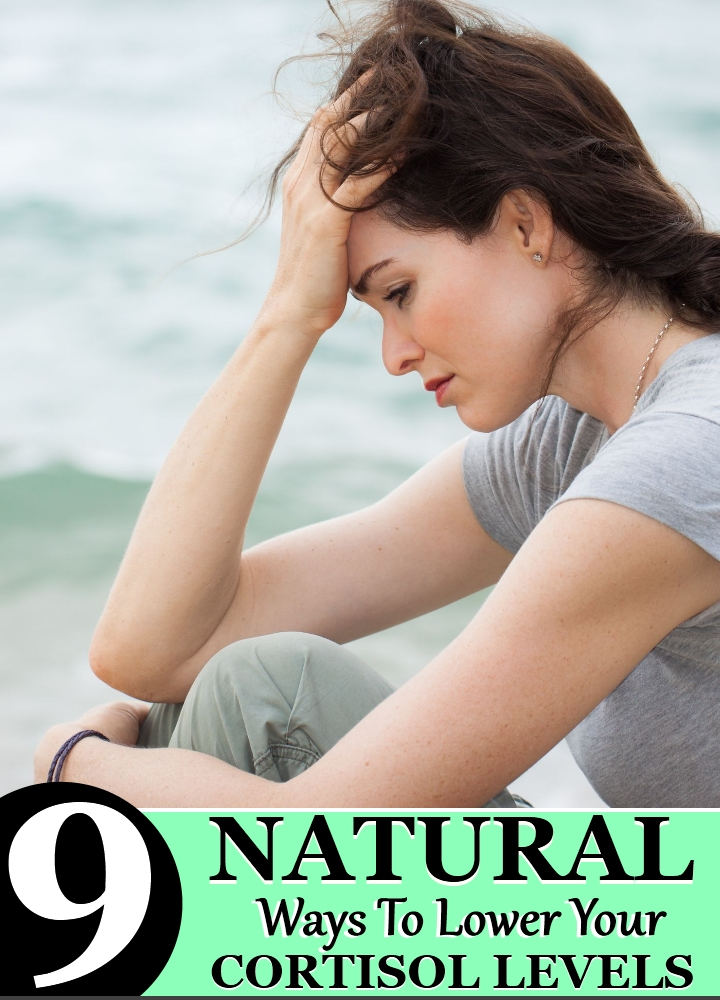 9 Natural Ways To Lower Your Cortisol Levels