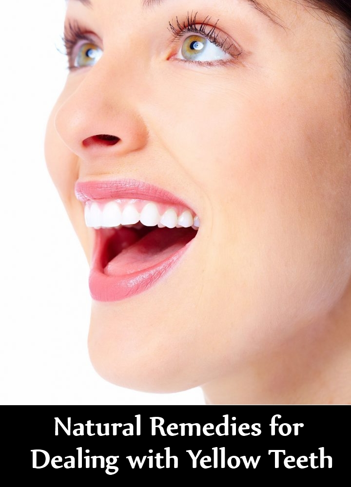 Natural Remedies for Dealing with Yellow Teeth