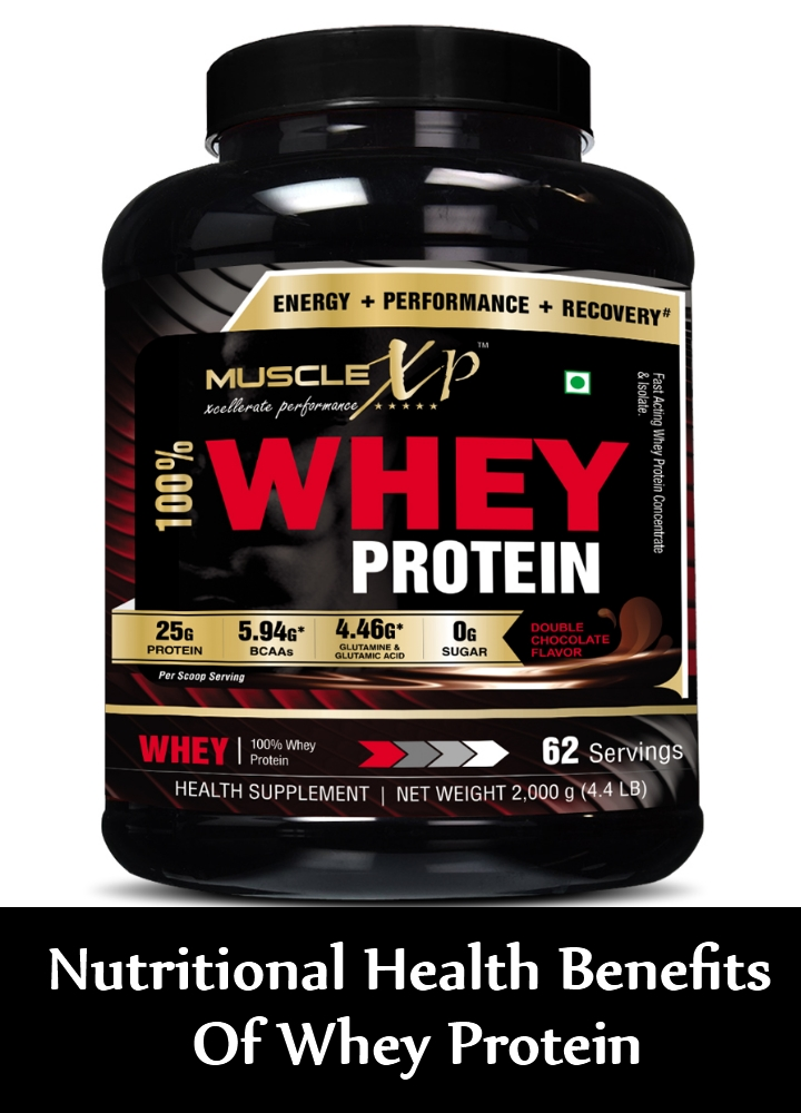 Nutritional Health Benefits Of Whey Protein