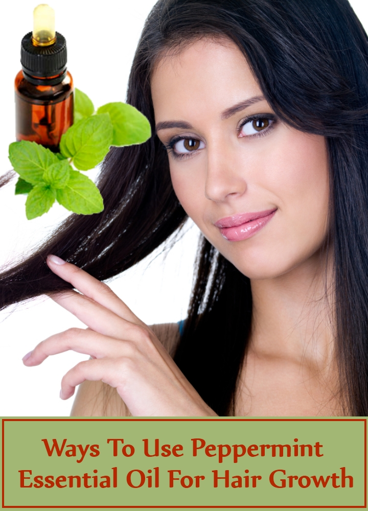 Ways To Use Peppermint Essential Oil For Hair Growth