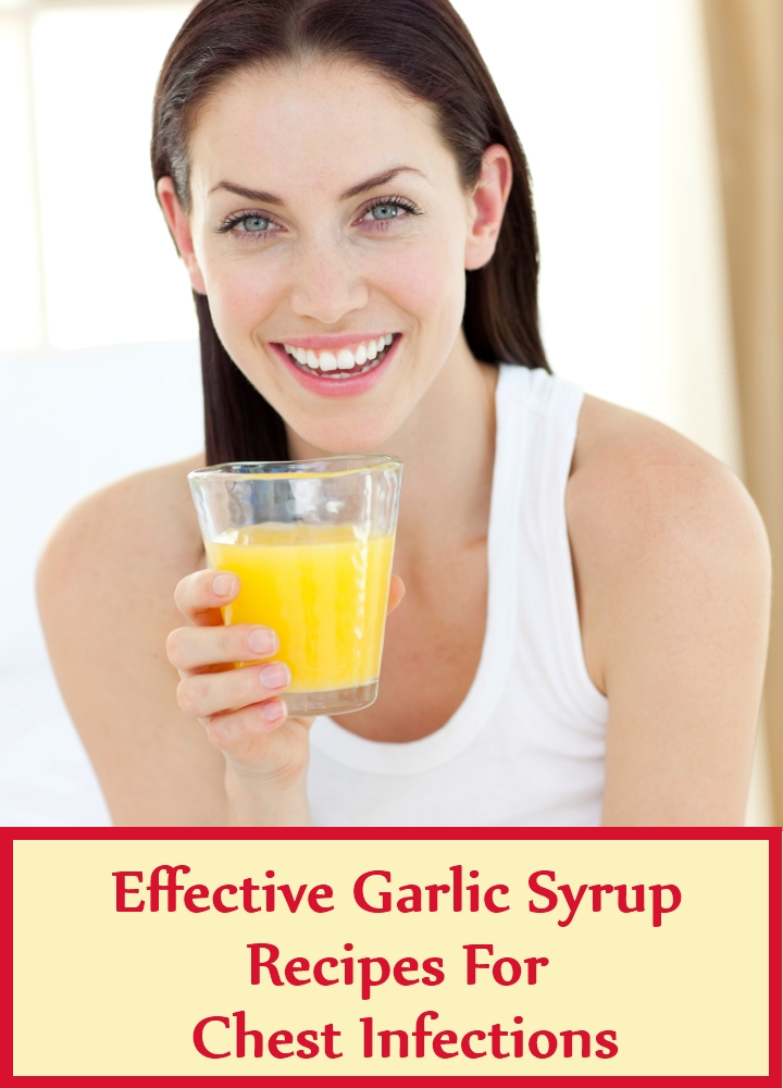 Effective Garlic Syrup Recipes For Chest Infections