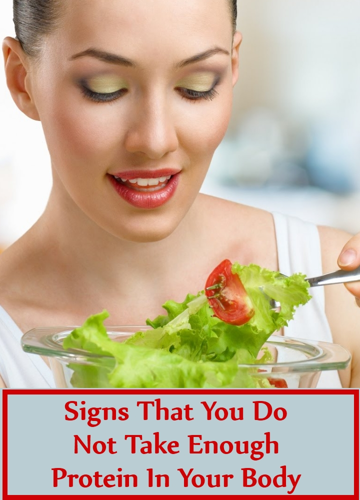 Signs That You Do Not Take Enough Protein In Your Body