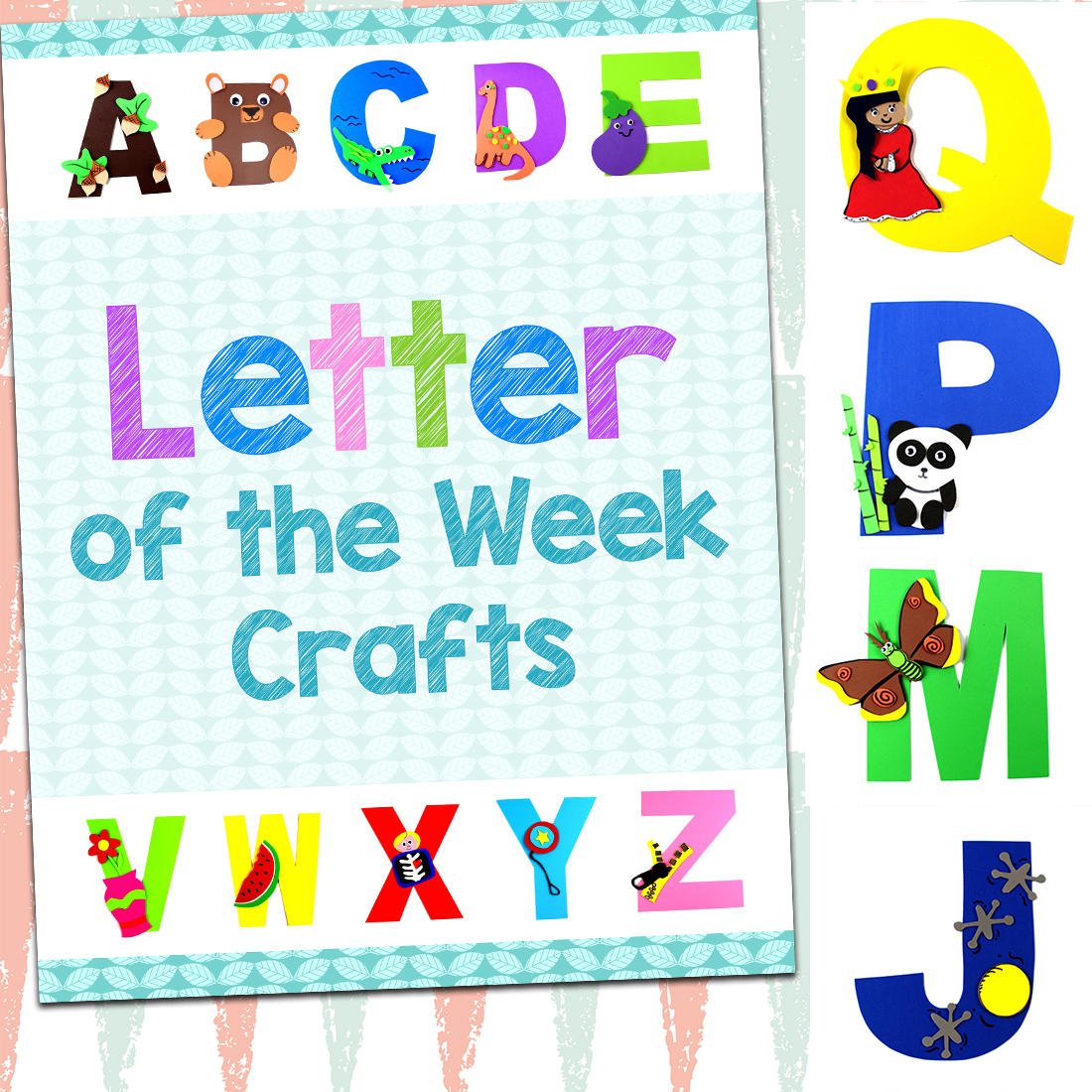 Letter Of The Week Crafts With Printables