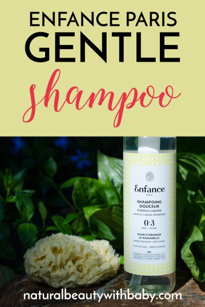 Enfance Paris Gentle Shampoo is everything a mama could wish for in a natural shampoo for her baby or toddler. Natural, organic, effective, and very gentle. #naturalskincareproducts #organicbabyproducts