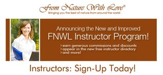 Announcing the New & Improved Instructor Program at From Nature With Love!