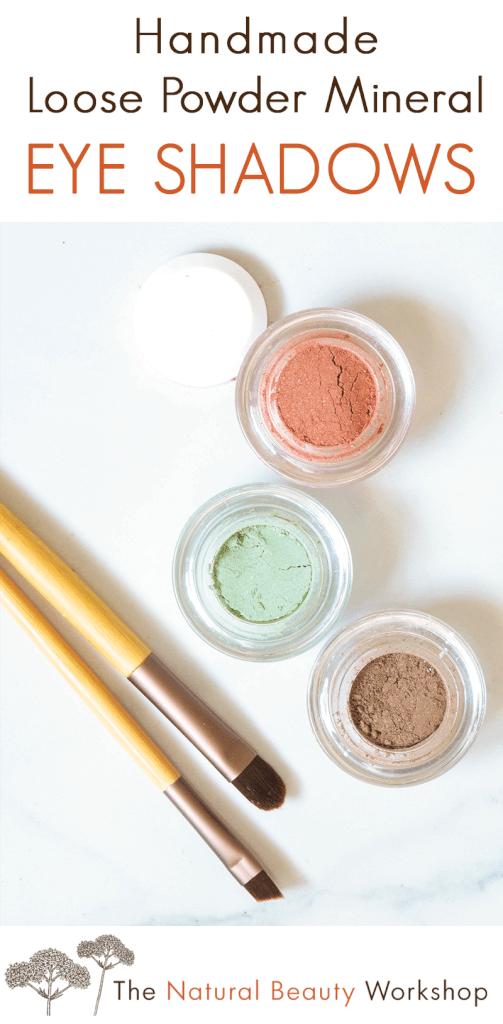 Simple Tutorial for Making Handmade Loose Powder Mineral Eye Shadows