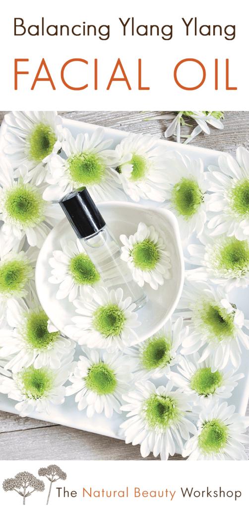 How to make Balancing Facial Oil with Ylang Ylang, Frankincense, and Jojoba