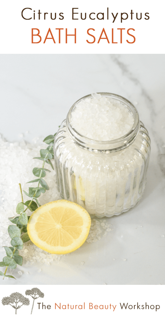 Energizing bath salt recipe - with eucalyptus and citrus essential oils