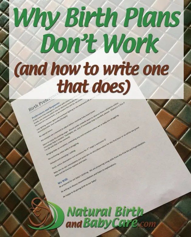 Why Birth Plans DonT Work And How To Write One That Does