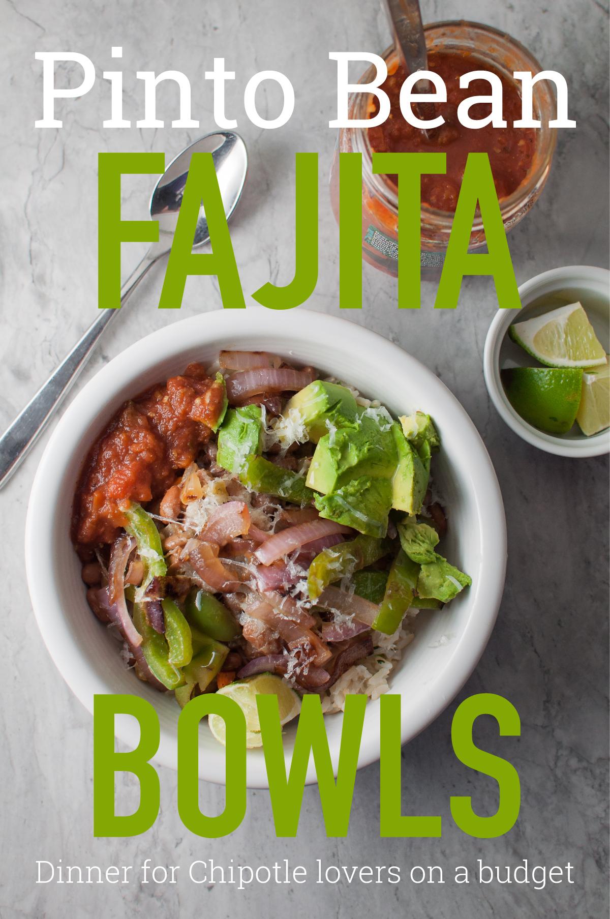 Pinto bean fajita bowls recipe