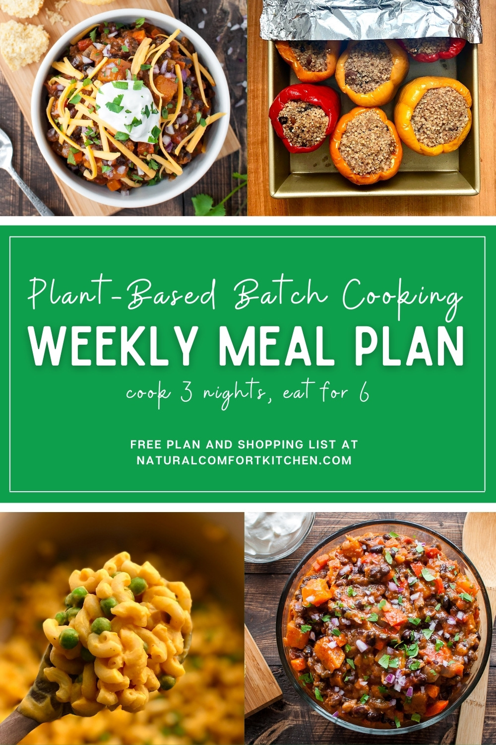 FREE plant-based, batch cooking weekly meal plan to cook for 3 nights and eat for 6. Download it now at naturalcomfortkitchen.com