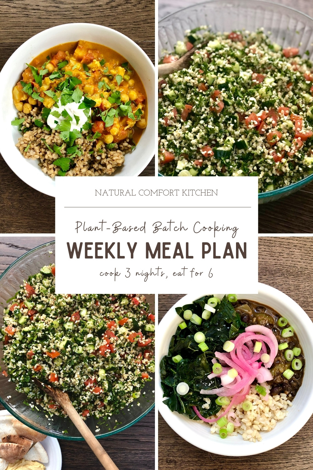 FREE plant-based, batch cooking weekly meal plan to cook for 3 nights and eat for 6. Download it now at naturalcomfortkitchen.com and (effortlessly) go vegan for a week!