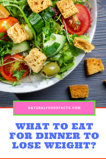 What To Eat For Dinner To Lose Weight Fast