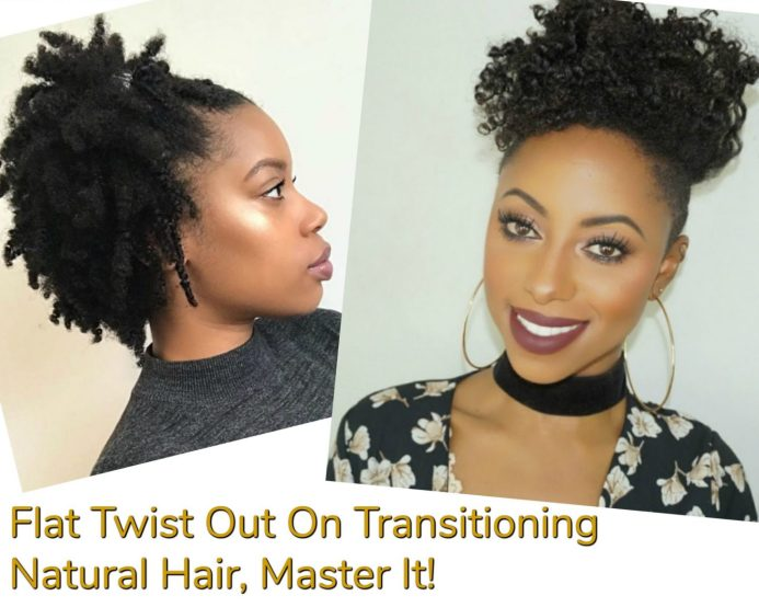 Learn how to create a flat twist out on transitioning natural hair. Master this simple style and create lasting hairstyles that give you more length.