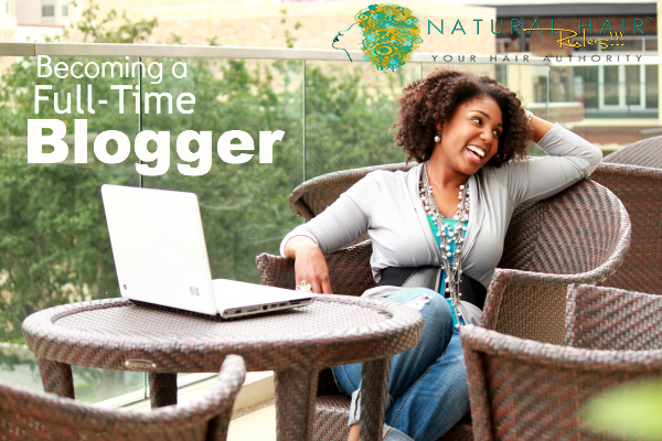 Becoming A Full-Time Blogger