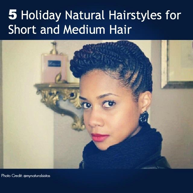5 Holiday Updos For Short And Medium Natural Hair Natural Hair Rules
