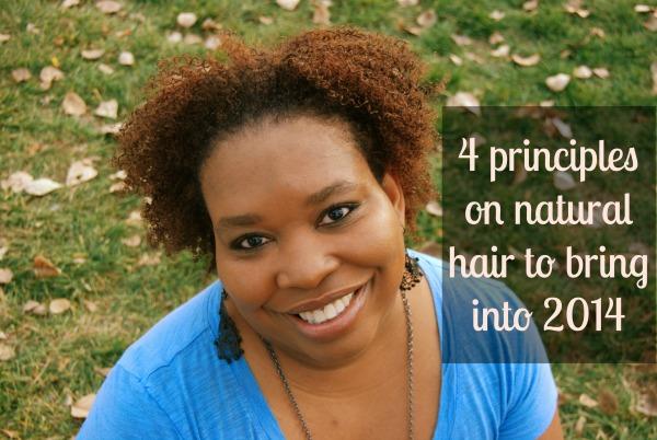 4 Natural Hair Principles to Bring Into 2014