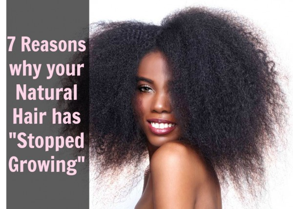 natural hair, how to grow long natural hair, reasons why hais has stopped growing
